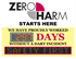 We have proudly worked days without a DART INCIDENT.  Zero Harm Starts Here