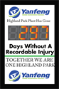 Yanfeng Highland Park plant has gone days without a recordable injury. Together we are one highland park.
