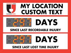 My location custom text. Days since last recordable injury. Days since last lost time injury